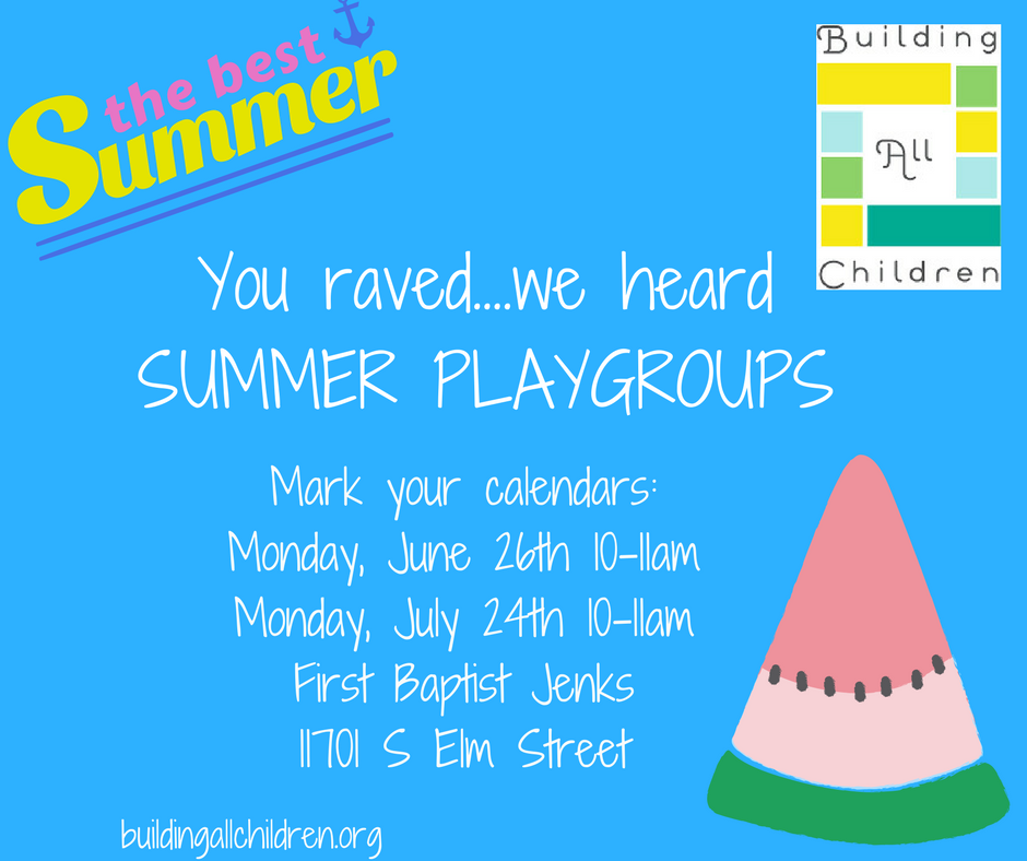 You raved....we heardSUMMER PLAYGROUPS