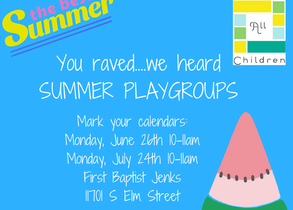 Summer Playgroups…