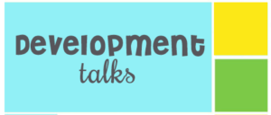 Development Talks