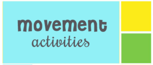 Movement Activities